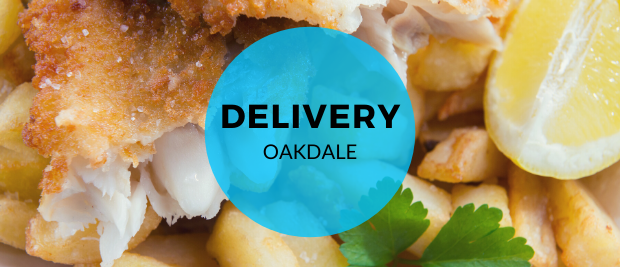 Fish & Chip Delivery - Oakdale